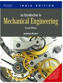 An Introduction To Mechanical Engineering : 2nd Edition