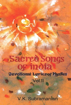 Sacred Songs Of India Vol. II by V. K. Subramanian - Abhinav Publications