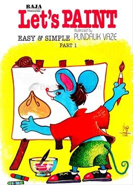 Let's Paint Easy & Simple Part 1