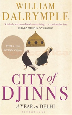 City Of Djinns : A Year In Del
