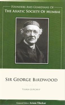 SIR GEORGE BIRDWOOD