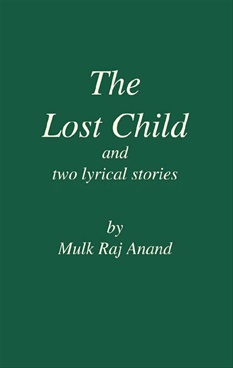 The lost child by mulk raj anand