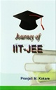 Journey of IIT - JEE
