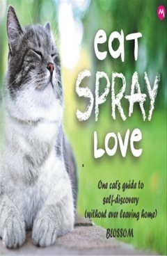 Eat Spray Love
