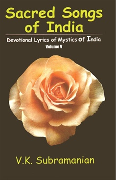Sacred Songs Of India Vol. V by V. K. Subramanian - Abhinav Publications