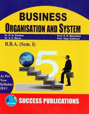 Business Organisation And System B.B.A. (Sem. I)