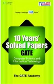10 Years Solved Papers GATE Computer Science & Information Technology