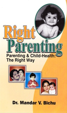Right Parenting by Dr. Mandar V. Bichu - CBS Publishers & Distributors