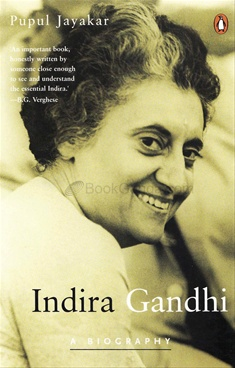 Indira Gandhi : A Biography