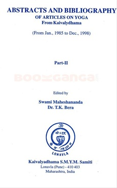 Abstracts And Bibliography Of Articles On Yoga Part - 2