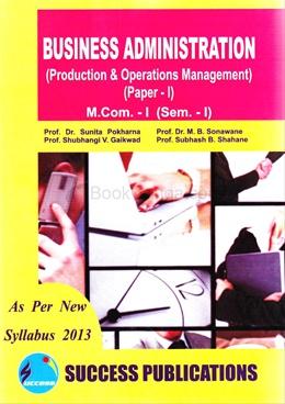 Business Administration Paper I, M.Com. - I, (Sem. - I)