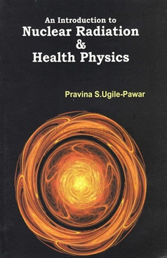 An Introduction to Nuclear Radiation & Health Physics