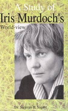 A Study of Iris Murdoch's World-View