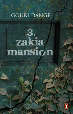 3, Zakia Mansion by Gouri Dange - Penguin Books India