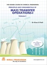 Principles And Fundamentals Of Mass Transfer Operations - I