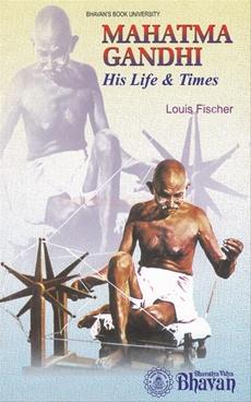 Mahatma Gandhi His Life & Times