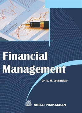 Financial Management by Dr. N. M. Vechalekar - Nirali Prakashan