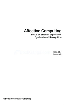 Affective Computing, Emotion Expression, Synthesis and Recognition