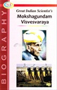 Great Indian Scientist's Mokshagundam Visvesvaraya