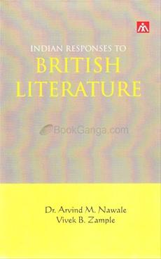 Indian Responses TO British Literature