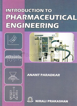 Introduction To Pharmaceutical Engineering