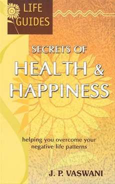 Secrets Of Health & Happiness