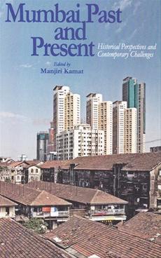 Mumbai Past And Present