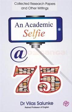 An Academic Selfie @ 75