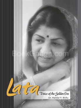 Lata : Voice Of The Golden Era