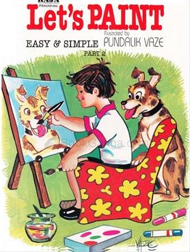 Let's Paint Easy & Simple Part 2