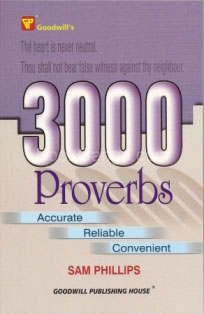 3000 Proverbs by Sam Philips - Goodwill Publishing House