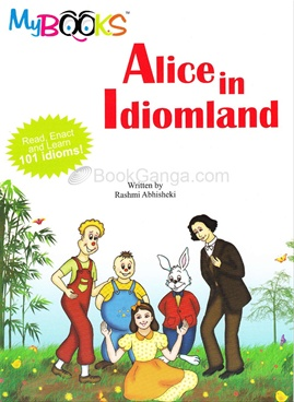 Alice in Idiomland
