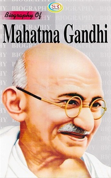 the life and beliefs of mahatma gandhi How mahatma gandhi,  from these books set the foundation for his later beliefs gandhi successfully passed the  mohandas gandhi's life and.