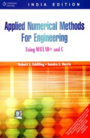 Applied Numerical Methods For Engineers Using MATLAB & C
