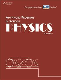 Advanced Problems in School Physics: Volume II