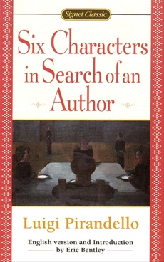an analysis of the six characters in search of an author by pirandello luigi