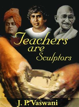 Teachers Are Sculptors