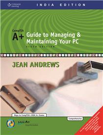 A+Guide to Managing & Maintaining Your PC with CD : 6th Edition