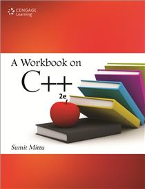 A Workbook on C++ : 2nd Edition