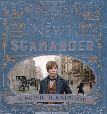 Fantastic Beasts Newt Scamanderand Where to Find Them