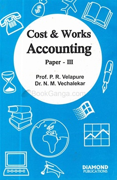 Cost & Works Acounting - P.R Velapure