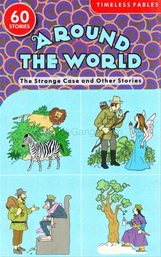 Around The World - The Strange Case And Other stories