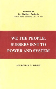 We The People, Subservient To Power And System