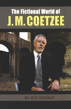 The Fictional World of J. M. Coetzee