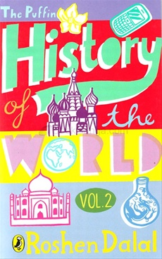 The Puffin History of the World Volume 2