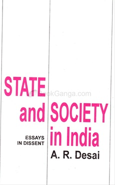 State And Society In India - Essays In Dissent