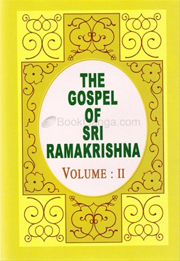 The Gospel of Sri Ramakrishna (Vol. 2)