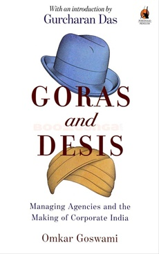 Goras and Desis