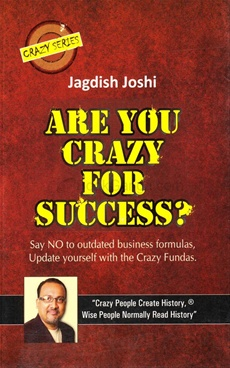 Are You Crazy For Success ?