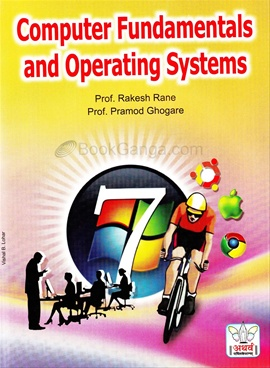Computer Fundamentals And Operating Systems by Prof  Pramod Ghogare